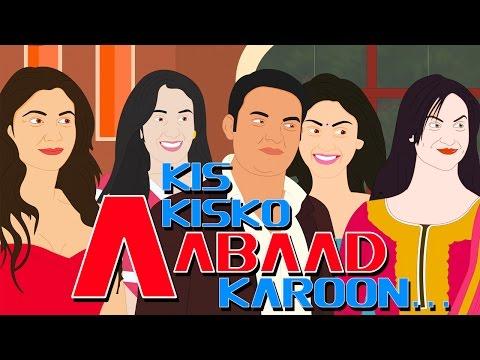 """Kis Kisko Pyaar Karoon Full Spoof Movie """"Kis Kisko Aabaad Karoon"""""""
