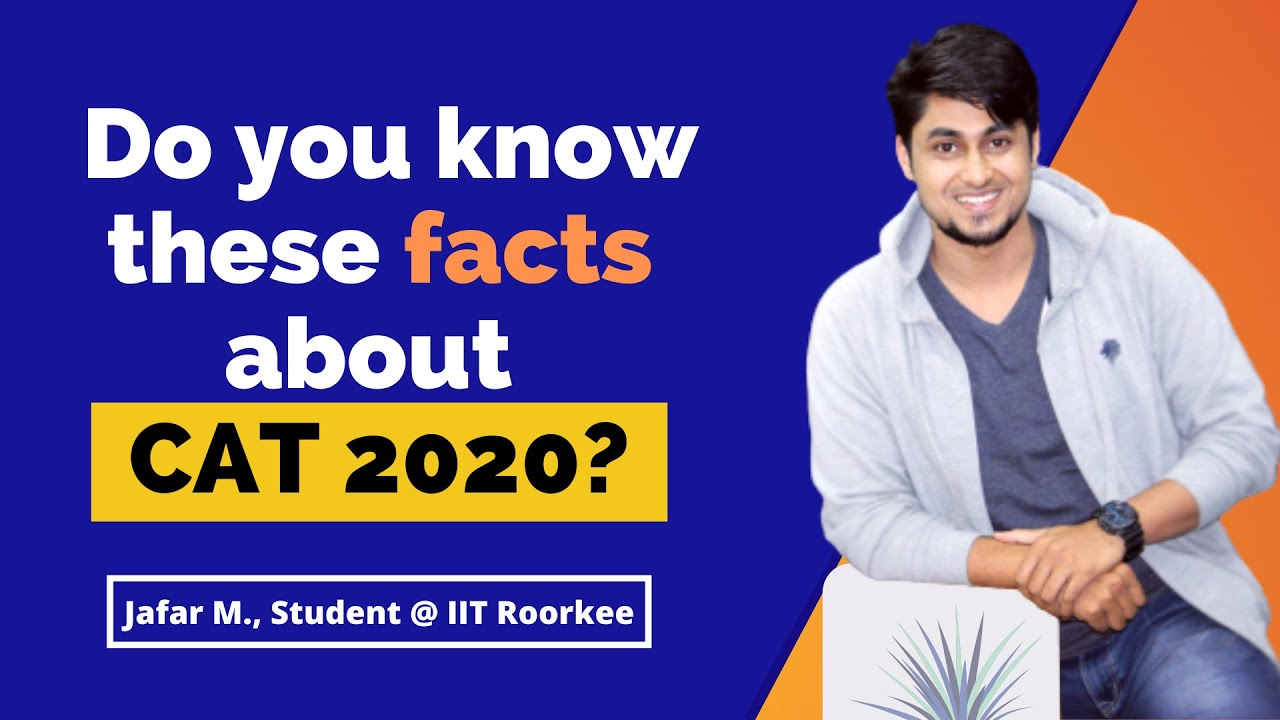 Do you know these facts about CAT 2020?