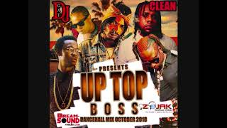 DANCEHALL MIX OCTOBER 2018 DJ GAT UP TOP BOSS [CLEAN] FT TEEJAY/VYBZ KARTEL/RYGING KING/ - Stafaband