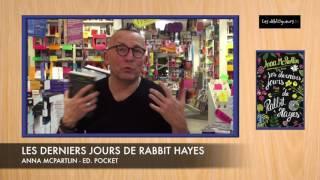 (LIVRE) La chronique de Gérard Collard - Serre-moi fort - Les derniers jours de Rabbit Hayes