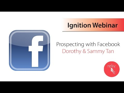 Prospecting using Facebook with Dorothy & Sammy Tan