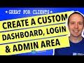 WordPress Dashboard Customization With Custom Login Page & White-Labeled Admin Area