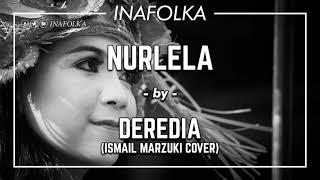 Baixar DEREDIA - Nurlela (Ismail Marzuki Cover)