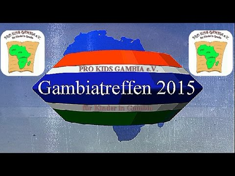 PRO KIDS GAMBIA e.V. / Gambiatreffen 2015