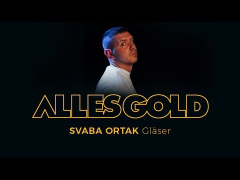 Svaba Ortak - Gläser [Alles Gold Session] mp3