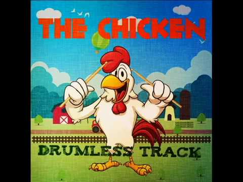 The Chicken - Drumless Track
