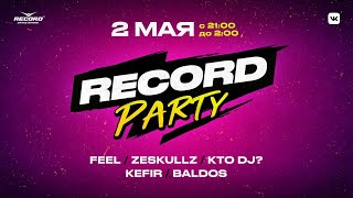 Record Party | Live