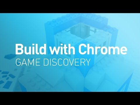 Build with Chrome - Game Discovery