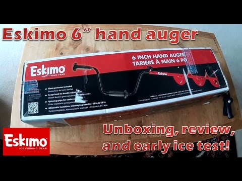 Eskimo 6 Hand Auger Unboxing Review And Test