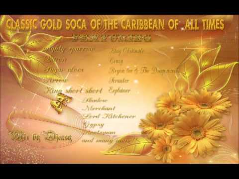 Classic Gold Soca Calypso  Of The Caribbean Of All Times mix by djeasy