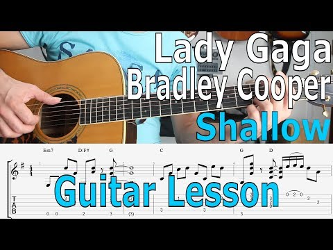 Lady Gaga, Bradley Cooper - Shallow, (A Star Is Born) Guitar Lesson, TAB, Chords, Tutorial