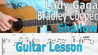 Download Video Lady Gaga, Bradley Cooper - Shallow, (A Star Is Born) Guitar Lesson, TAB, Chords, Tutorial MP3 3GP MP4
