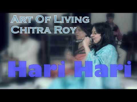 Hari Hari || Chitra Roy Art Of Living Bhajans