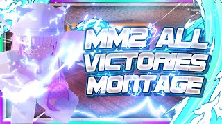 [MM2] ALL VICTORIES MONTAGE 4.0!
