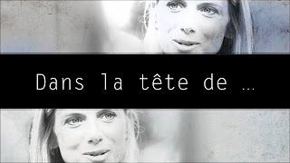 Dans la tête de Melanie Laurent
