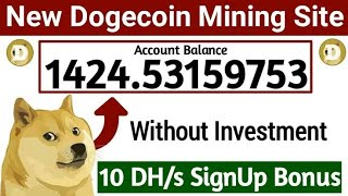 New free dogecoin cloud mining dogecoin mining site 2020 without investment live proof