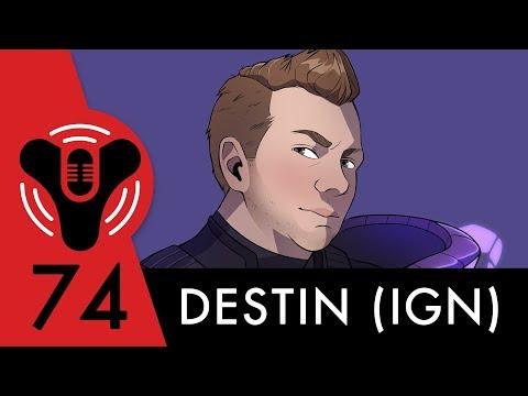 Destiny Community Podcast: Episode 74 - Bad Chicken (ft. Destin Legarie)
