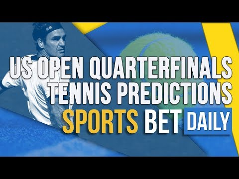 US Open Quarterfinals Tennis Predictions, Betting Tips, Best Bets & Match Odds
