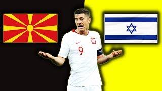 GRAMY O EURO.. Ile Warte są Reprezentacje Macedonii oraz Izraela?.. Mecze Polski