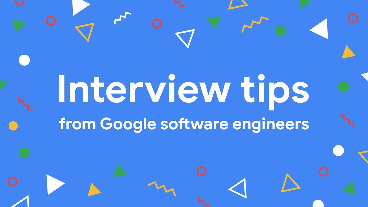 Interview Tips From Google Software Engineers Youtube