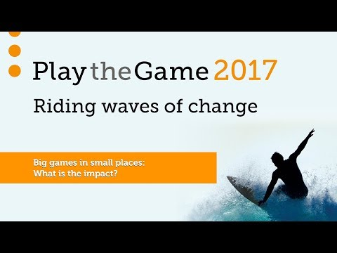 Play the Game 2017 - Big games in small places:  What is the impact?