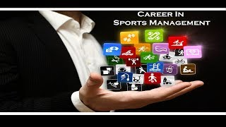 Sports Management as a Career
