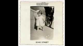Amplifier (Echo Street) - Where the river goes