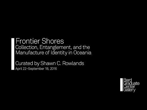 Bard Graduate Center: Frontier Shores