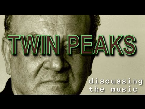 Twin Peaks / Discussing the Music