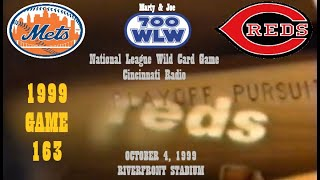 1999 10 04 - Wild Card Playoff - Mets v Reds (Marty & Joe Version, Game 163)