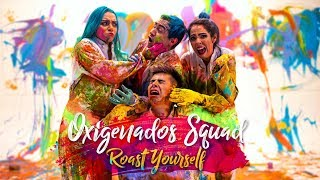Download ROAST YOURSELF CHALLENGE l Oxigenados Squad