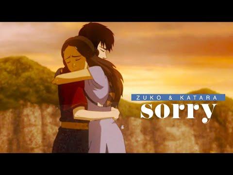 Zuko & Katara | Sorry