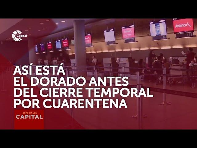 Así está el aeropuerto El Dorado a pocas horas de cierre temporal por cuarentena
