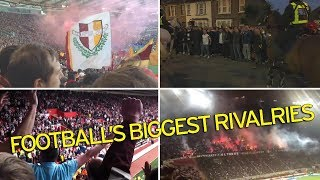 TOP 10 MOST THRILLING DERBIES IN FOOTBALL: WE LIVE FOR DERBIES