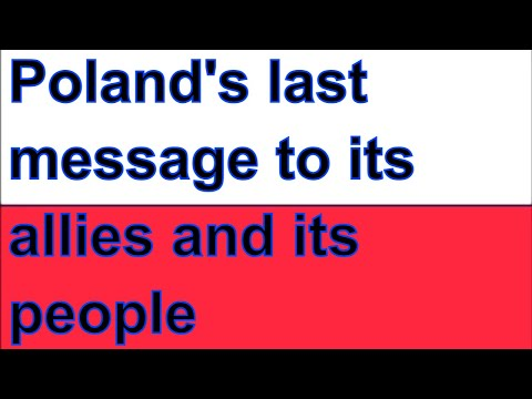 Poland's Final message to the British 1939