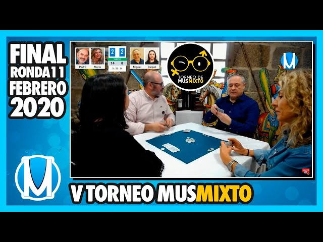 PARTIDA DE MUS - Final del V Torneo de Mus Mixto - Ronda 11