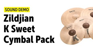 Zildjian | K Sweet Cymbal Pack | Sound Demo