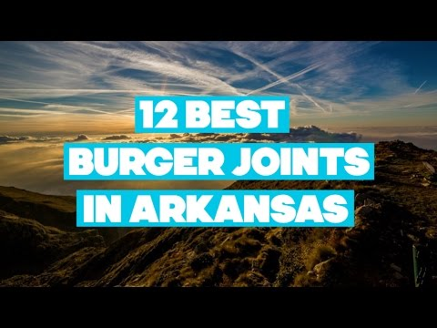 12 Best Burger Joints In Arkansas