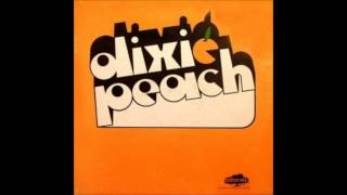 Dixie Peach - The Good, The Bad & The Ugly