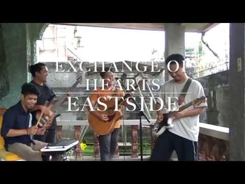 Exchange of Hearts - Cover Eastside Band