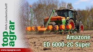 Amazone ED 6000-2C Super im top agrar-Test