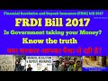 Would FRDI Bill 2017 Take Away Your Bank Deposit ?? :Know the truth  !!!