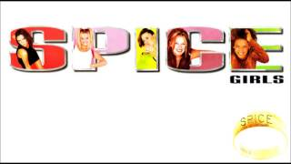 Spice Girls Album: Spice 01. Wannabe 02. Say You'll Be There 03. 2 ...