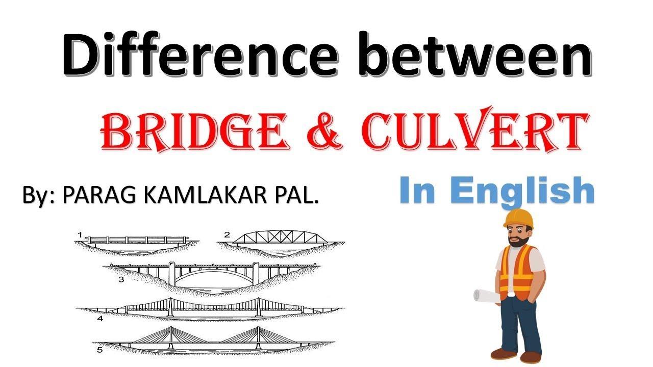 Difference Between Bridge And Culvert | Culvert Bridge