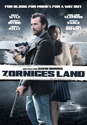 Zorniges Land: For Blood. For Money. For A Way Out.