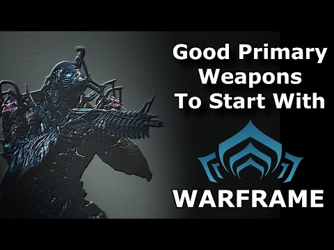 Warframe - Primary Weapons I Would Recommend To Newer Players