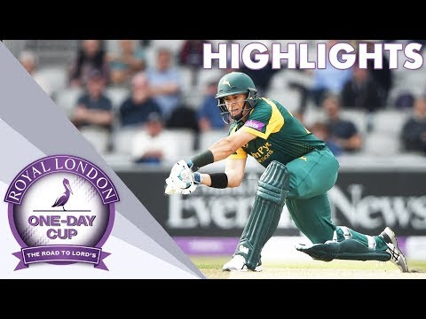 Lancs & Notts In High Scoring Thriller - Royal London One-Day Cup 2018 Highlights