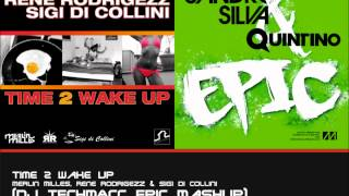Time 2 Wake Up (DJ Oli D. Epic Mashup)  - Merlin Milles, Rene Rodrigezz & Sigi Di Collini