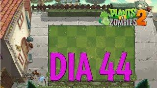 Plants vs Zombies 2 - [Tiempos Modernos / dia 44]
