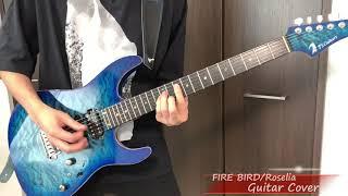 FIRE BIRD/Roselia Guitar Cover